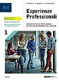 Esperienze professionali. Corso di tecniche professionali dei servizi commerciali. Per le Scuole superiori. Con e-book. Con espansione online: 1