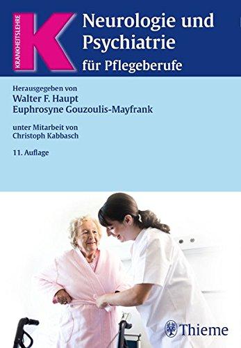 Neurologie und Psychiatrie für Pflegeberufe