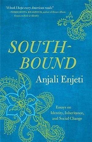 Southbound by Anjali Enjeti