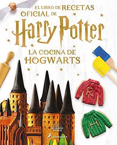 La cocina de Hogwarts: El libro de recetas oficial de Harry Potter