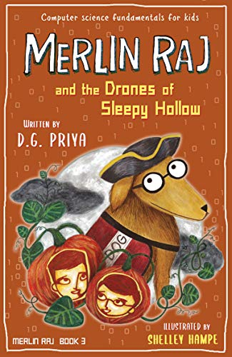 Merlin Raj and the Drones of Sleepy Hollow: A Halloween Dog's Tale (English Edition)