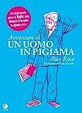Avventure di un uomo in pigiama (Prospero's books. Extra)