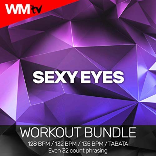 Sexy Eyes (Workout Bundle / Even 32 Count Phrasing)