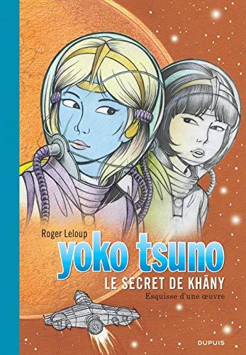 Yoko Tsuno, tome 27 : Le Secret de Khâny (grand format)
