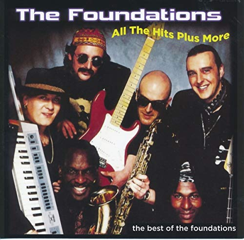 All the Hits Plus More - The Best Of the Foundations