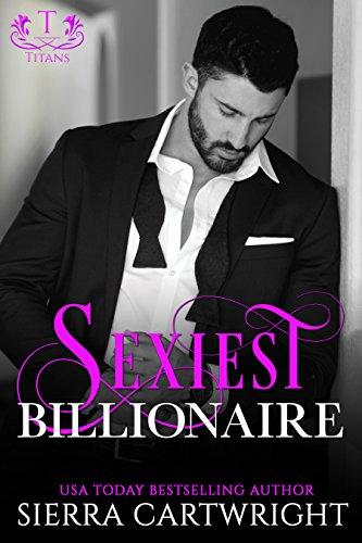 Sexiest Billionaire (Titans Book 1)