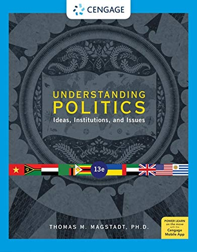 Understanding Politics: Ideas, Institutions, and Issues (MindTap Course List) -  Magstadt, Thomas M., Paperback