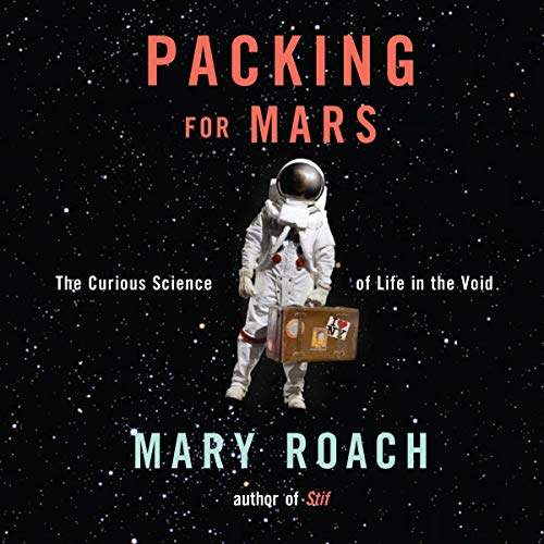 Packing for Mars  By  cover art