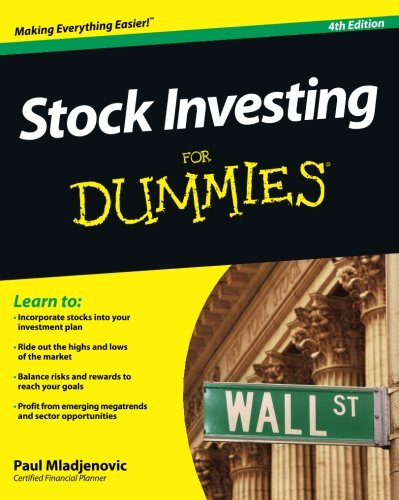 Stock Investing For Dummies: Fourth Edition
