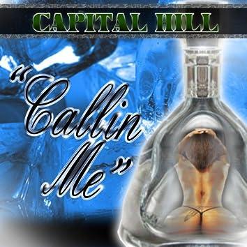 Callin Me - Single