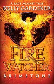 Brimstone (Fire Watcher Book 1) by [Kelly Gardiner]