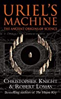 Uriel's Machine by Christopher & Lomas, Robert Knight(1905-06-23)