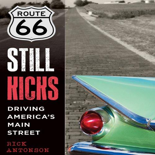 Route 66 Still Kicks audiobook cover art