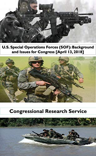 Role of Special Operations Forces in U.S. Homeland Security and Homeland Defense (English Edition)