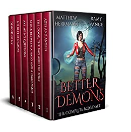 Better Demons: The Complete Boxed Set (Books 1 - 6) by [Ramy Vance, R. E.  Vance]