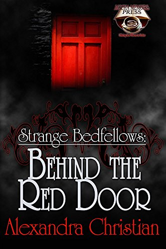 Strange Bedfellows:Behind the Red Door (English Edition)