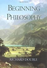 Beginning Philosophy by Richard Double (1999-01-01)
