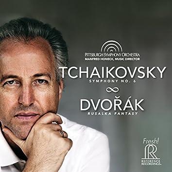 Tchaikovsky: Symphony No. 6 - Dvořák: Rusalka Fantasy