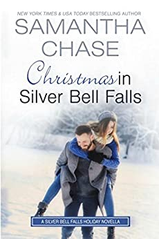 Christmas in Silver Bell Falls by [Samantha Chase]