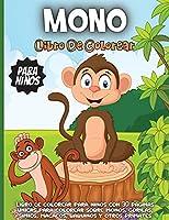 Mono Libro de colorear para niños: Un divertido libro para colorear con temática de la jungla para niños de 4 a 8 años; 8 a 12 años