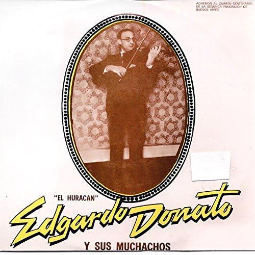 Edgardo Donato Y Sus Muchachos