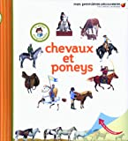 Chevaux et poneys - La petite encyclopédie - de 3 à 7 ans