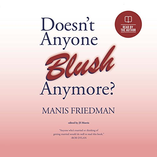 Doesn't Anyone Blush Anymore? audiobook cover art
