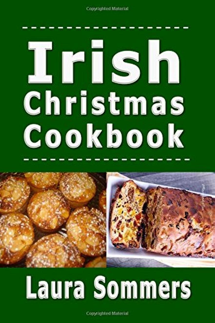 宗教的な考えたつなぐIrish Christmas Cookbook: Recipes for the Holiday Season (Christmas Around the World)