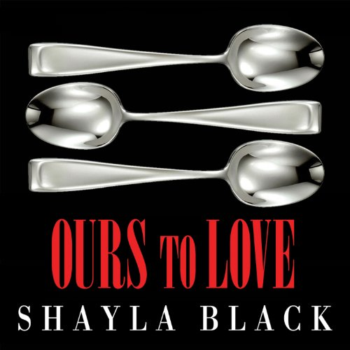 Ours to Love audiobook cover art