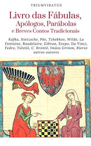 Livros da Fábulas, Apólogos, Parábolas e Breves Contos Tradicionais