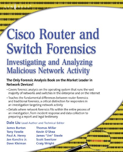 Cisco Router and Switch Forensics: Investigating and Analyzing Malicious...