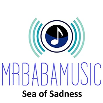 Sea of Sadness - Single