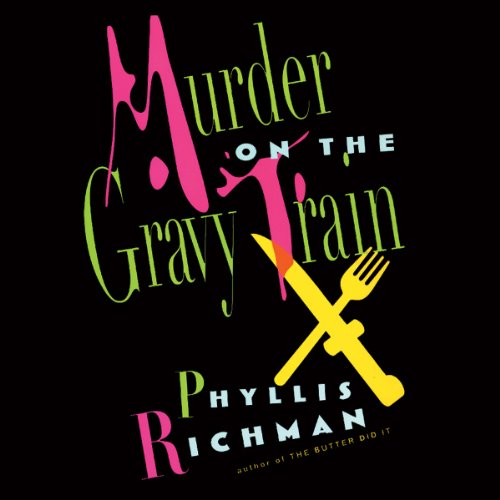 Murder on the Gravy Train audiobook cover art