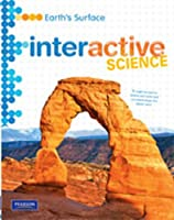 Middle Grade Science 2011 Earths Surface: Student Edition (Interactive Science)