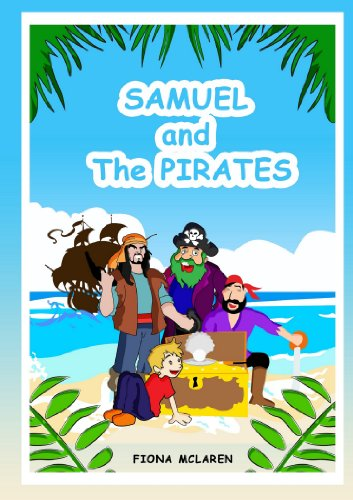Samuel and the Pirates - A Treasure Hunt With the Pirates