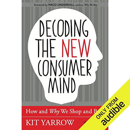 Decoding the New Consumer Mind audiobook cover art
