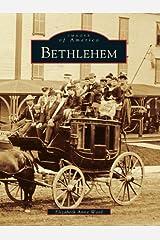 Bethlehem (Images of America) Kindle Edition