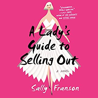 A Lady's Guide to Selling Out audiobook cover art