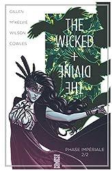 The Wicked + The Divine - Tome 06 - Phase impériale (2e partie) de Kieron Gillen