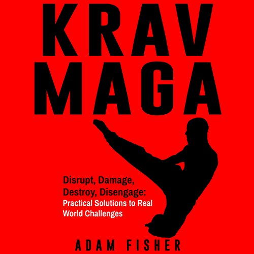 Krav Maga: Disrupt, Damage, Destroy, Disengage cover art