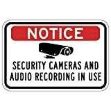 STOPSignsAndMore - Notice Security Cameras And Audio Recording In Use Sign - Reflective | Rust Free Aluminum - 18x12