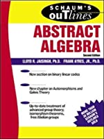 Abstract Algebra (Schaum's Outlines)