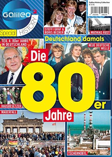 Galileo Magazin SPECIAL HISTORY: Die 80er Jahre: Teil 4: 80er JAHRE IN DEUTSCHLAND