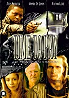 Time to Pay [DVD]