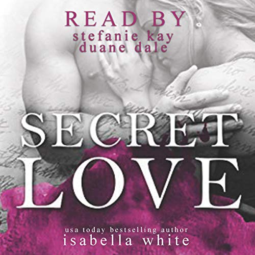 Secret Love Audiobook By Isabella White cover art