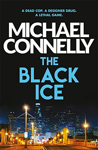 The Black Ice (Harry Bosch Series, Band 2)