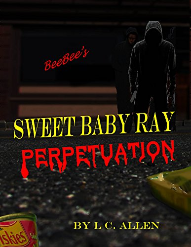 Sweet Baby Ray: Perpetuation (English Edition)