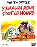 Y'en aura pour tout le monde - Les Histoires de Coluche illustrées par Reiser de Reiser (13 novembre 1990) Album - 13/11/1990