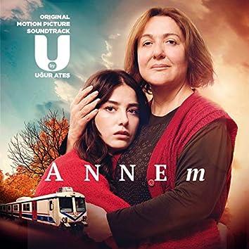 Annem (Original Motion Picture Soundtrack)