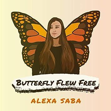 Butterfly Flew Free